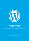 WordPress - Introducción al Desarrollo de Plugins